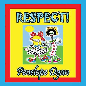 Respect! by Penelope Dyan - 9781614770589 Book