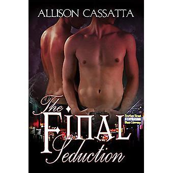 The Final Seduction by Allison Cassatta - 9781627987875 Book