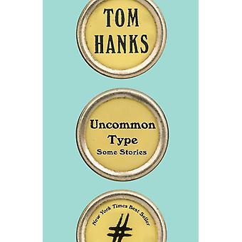 Uvanlig type av Tom Hanks