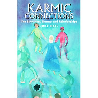Karmic Connections by Hall & Judy