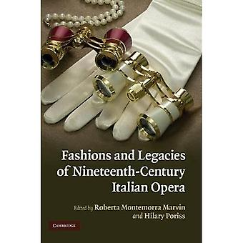 Fashions and Legacies of Nineteenth-Century Italian Opera