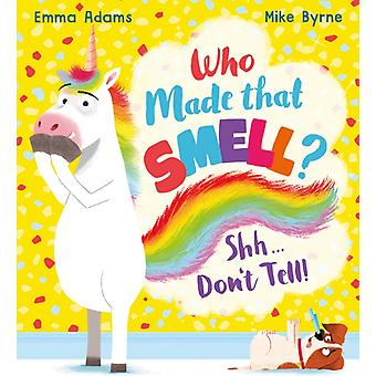 Who Made that Smell Shhh...Dont Tell PB by Emma Adams
