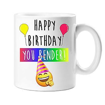 Happy Birthday You Bend*r Mug