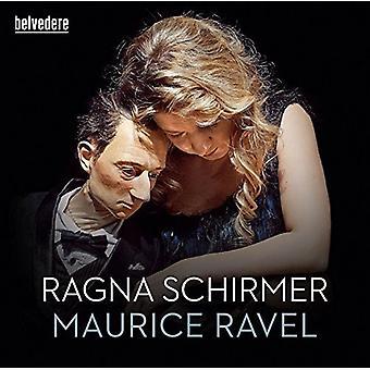 Ravel / Ragna Schirmer - Miroirs Gaspard De La Nuit Pavane Pour Une Infante [CD] USA import