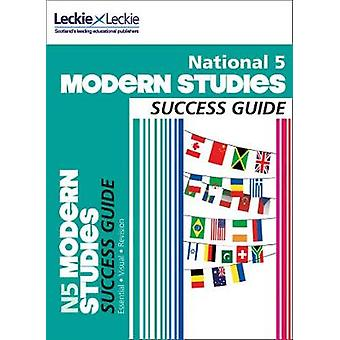 Success Guide for SQA Exams - National 5 Modern Studies Success Guide
