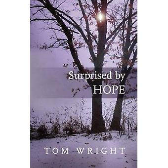 Surprised by Hope (Re-issue) by Tom Wright - 9780281064779 Book