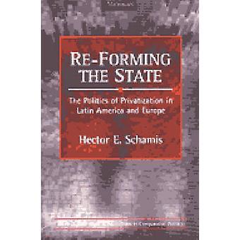 Uudelleen muodostavat State - politiikka yksityistäminen Latinalaisessa Amerikassa
