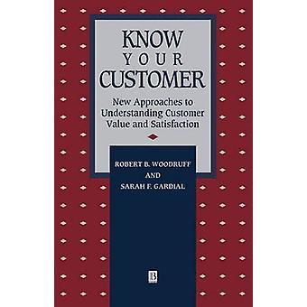 Know Your Customer - nouvelles approches pour comprendre la valeur du client un