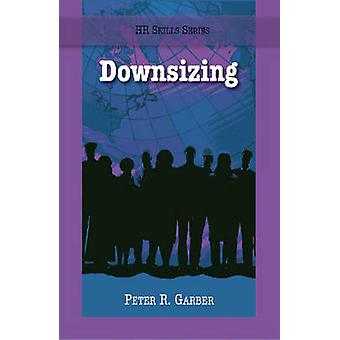 Downsizing by Peter Garber - 9781599961156 Book