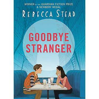 Goodbye Stranger by Rebecca Stead - 9781783443192 Book