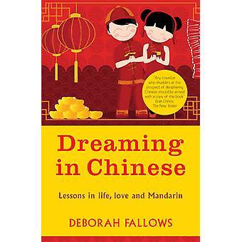 Rêver en chinois par Deborah Fallows - livre 9781780720852