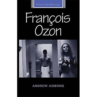 Francois Ozonin mennessä Andrew Asibong - Diana Holmes - Robert Ingram - 9781