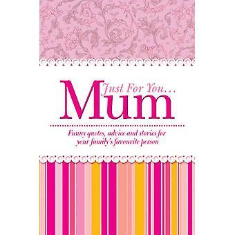 Alleen voor jou... Moeder door Heather James - 9781853758034 boek