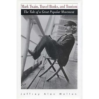 Mark Twain - libros de viajes - y turismo - la ola de un gran Popular