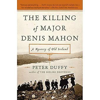 Die Tötung von Major Denis Mahon: ein Geheimnis der alten Irland