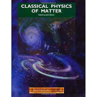 Classical Physics of Matter