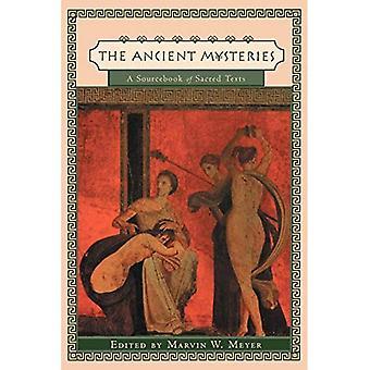 Los misterios antiguos: Un libro de consulta de los textos sagrados