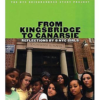 Kohteesta Kingsbridge Canarsie: heijastuksia 8 NYC tytöt