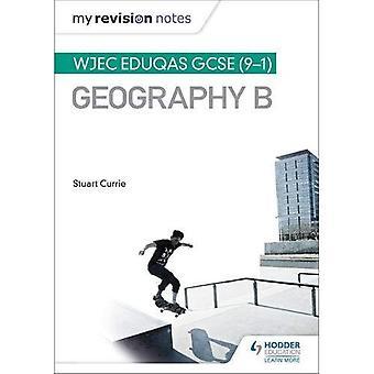 Min Revision noter: WJEC Eduqas GCSE (9 - 1) Geografi B