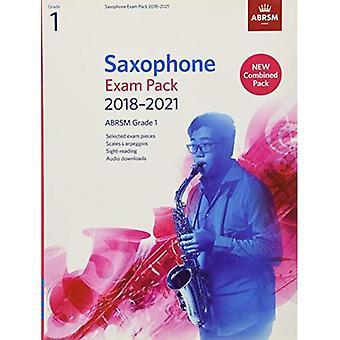 Saxofoon examen Pack 2018-2021, ABRSM Grade 1: Geselecteerd uit de syllabus 2018-2021. 2 score & deel, Audio Downloads, schalen & zichtlezen (ABRSM examen stuks)