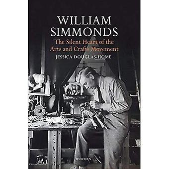 William Simmonds: The Silent Heart of the Arts and Crafts Movement