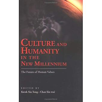 Culture and Humanity in the New Millennium: The Future of Human Values