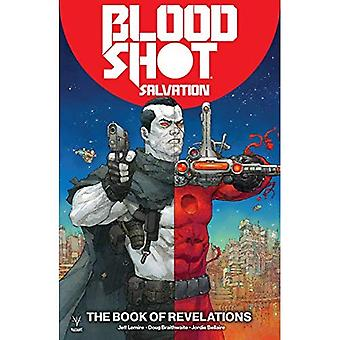 Bloodshot Salvation Volume 3: The Book of Revelations
