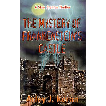 Het mysterie van Frankensteinen Castle door Koran & Arley J.