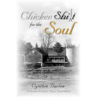 Huhn-ShifT für die Seele von Barlow & Cynthia