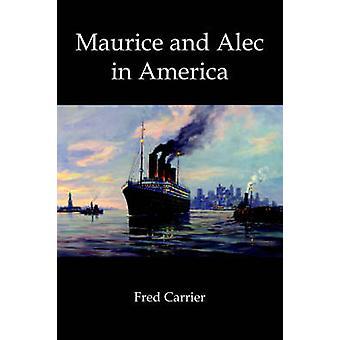 Maurice und Alec in Amerika durch Träger & Fred