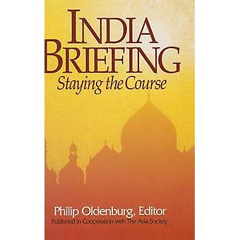 India Briefing  Staying the Course by Oldenburg & Philip