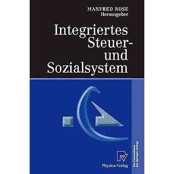 Integriertes Steuer und Sozialsystem par Rose & Manfred