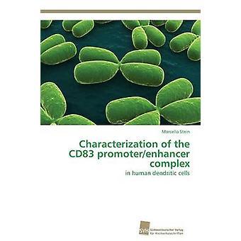 Karakterisering van het CD83 promoterenhancer complex door Stein Marcello