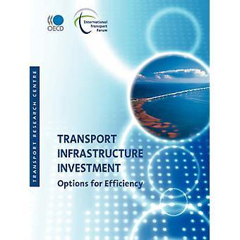 Transport infrastruktur investeringsalternativ för effektivitet av OECD Publishing