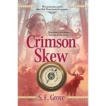 The Crimson Skew by S E Grove - 9780606400817 Book
