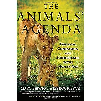 Animals' Agenda - Freedom - Compassion - and Coexistence in the Human