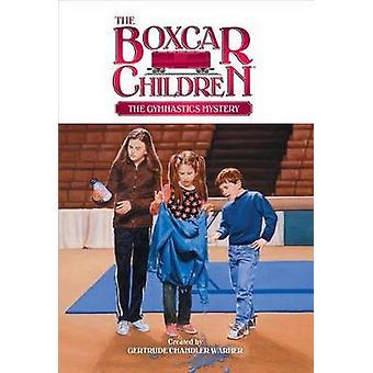 The Gymnastics Mystery by Gertrude Chandler Warner - 9780807531013 Bo