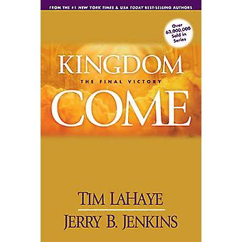 Kingdom Come - The Final Victory by Tim Lahaye - 9780842361903 Book