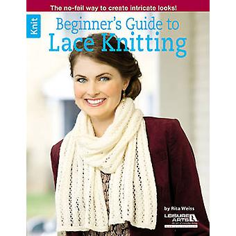 Beginner's Guide to Lace Knitting by Rita Weiss - 9781464715952 Book