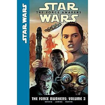 The Force Awakens - Volume 3 by Chuck Wendig - 9781532140242 Book