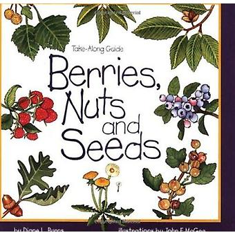 Berries - Nuts and Seeds by Diane Burns - 9781559715737 Book