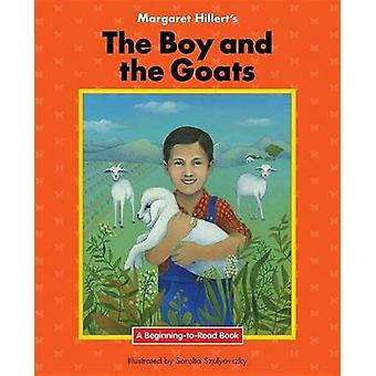 The Boy and the Goats by Margaret Hillert - 9781599537771 Book