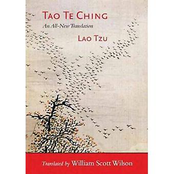 Tao Te Ching - An All-New Translation by Lao Tzu - 9781611800777 Book