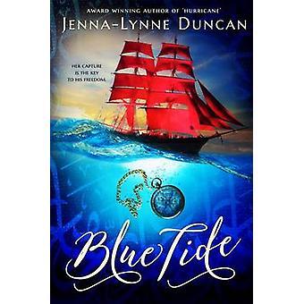 Blue Tide by Jenna-Lynne Duncan - 9781634222129 Book