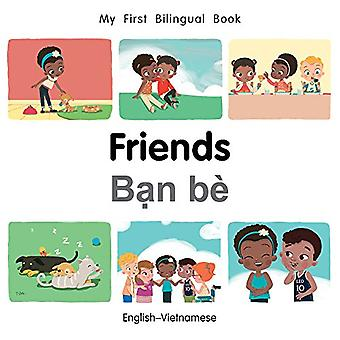 My First Bilingual Book-Friends (English-Vietnamese) by Milet Publish