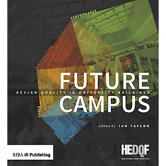 Future Campus by Ian Taylor - 9781859466100 Book