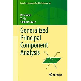 Generalized Principal Component Analysis by Vidal