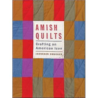 Amish Quilts by Janneken Smucker