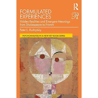Formulated Experiences by Peter L Rudnytsky