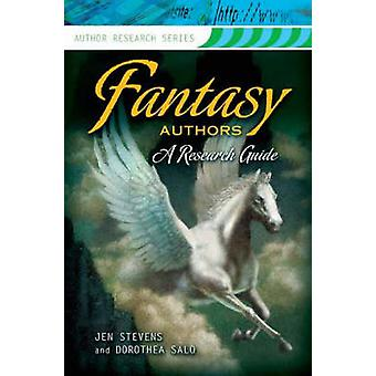 Fantasy Authors - A Research Guide by Jennifer Stevens - Dorothea Salo